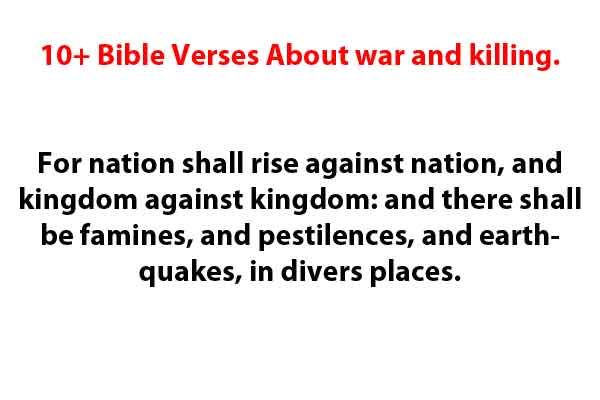 Bible Verses About war and killing.