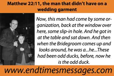 Matthew 22:11, the man that didn't have on a wedding garment