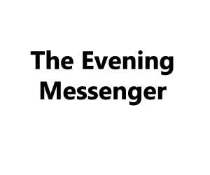 The Evening Messenger