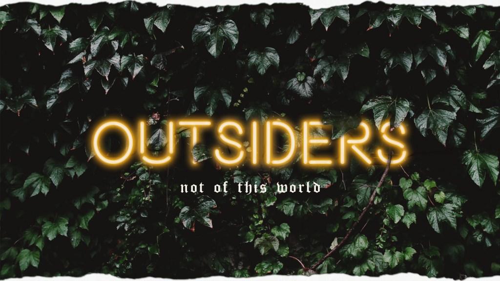 Outsiders Sermon Series