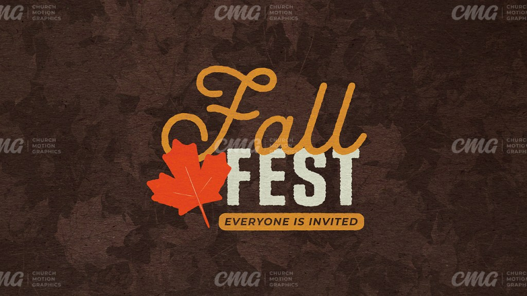 Fall Fest **This graphic is available for purchase from Church Motion Graphics: https://shop.churchmotiongraphics.com/library/template