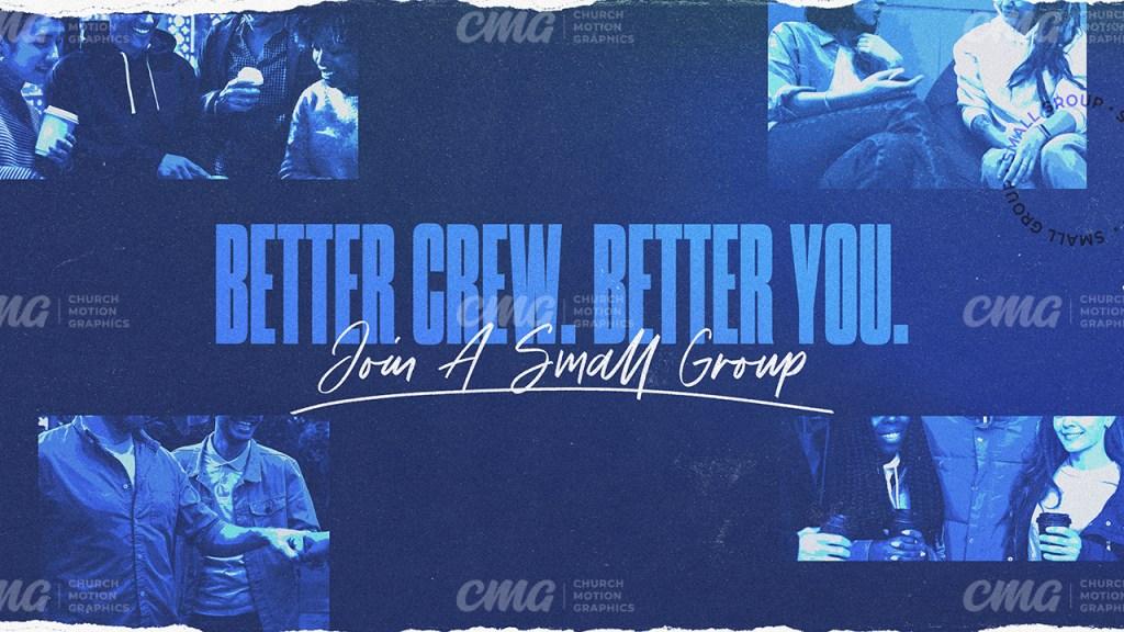 Better Crew Better You Small Group Blue Photos Script-Subtitle