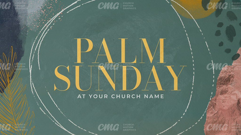 Palm Sunday Abstract Watercolor-Subtitle 2