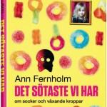 Bokomslag Det sötaste vi har_Ann Fernholm