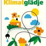 Klimatglädje - 8 utmaningar för ett hållbart liv