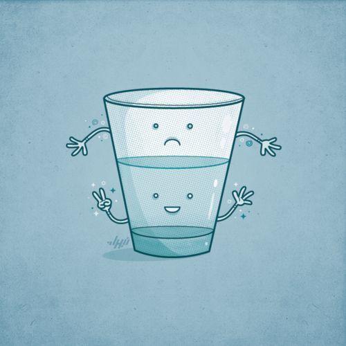 ver el vaso medio lleno - ¿Cómo empezar a ver el vaso medio lleno?