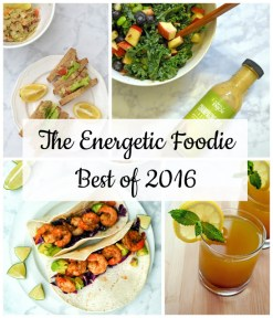 Energetic Foodie's Top Recipes of 2016