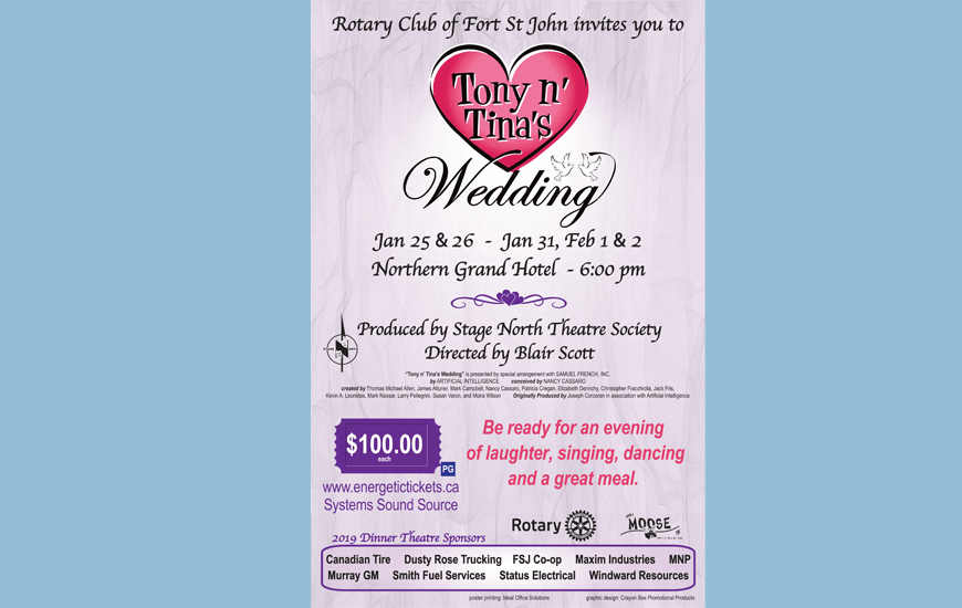 Rotary Club of Fort St John presents Tony N Tina's Wedding Dinner Theatre produced by Stage North