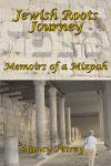 Jewish Roots Journey: Memoirs of a Mizpah