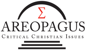 Areopagus Critical Christian Issues