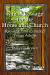 Rite of Passage for the Home and Church