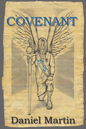 Covenant, a novel by Daniel Martin