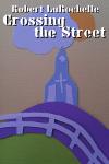 CrossingtheStreet-s