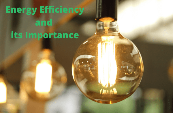 Energy efficiency and its importance