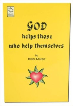 God helps those who help themselves