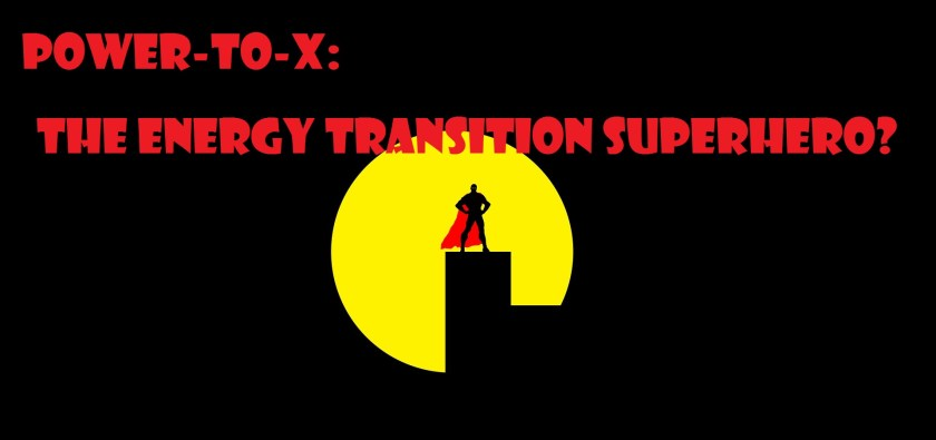 "The silhouette of a superhero standing against the moon with text reading ""Power to X: the energy transition superhero?"""