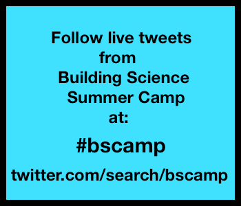 building science summer camp 2012 bscamp twitter hashtag