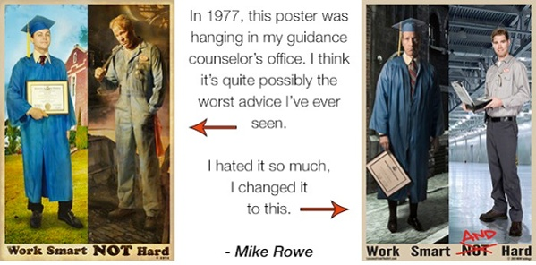 mike rowe dirty jobs work smart and hard
