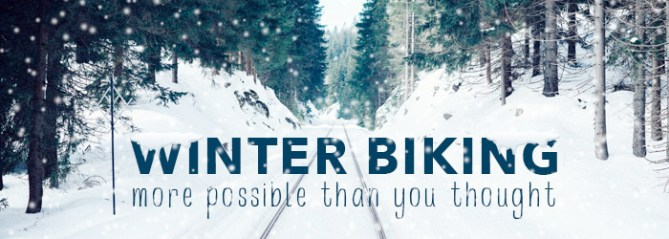Winter biking - more possible than you thought