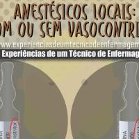 Anestésicos Locais: Com ou Sem Vasoconstrição