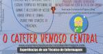 Cateter Venoso Central (CVC)