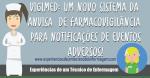 Vigimed: Um novo sistema da ANVISA de Farmacovigilância para Notificações de Eventos Adversos!