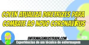 Cofen atualiza diretrizes para combate ao novo coronavírus