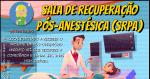 Sala de Recuperação Pós-Anestésica (SRPA)