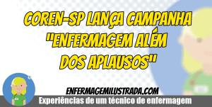 """Coren-SP Lança Campanha """"ENFERMAGEM ALÉM DOS APLAUSOS"""""""