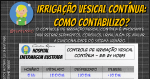 Irrigação Vesical Contínua: Como contabilizo?