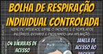 Bolha de Respiração Individual Controlada  (BRIC®)