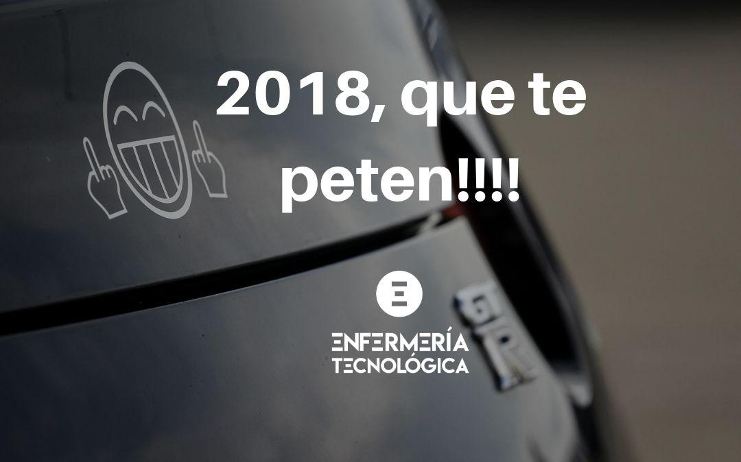 2018, que te peten!!!!