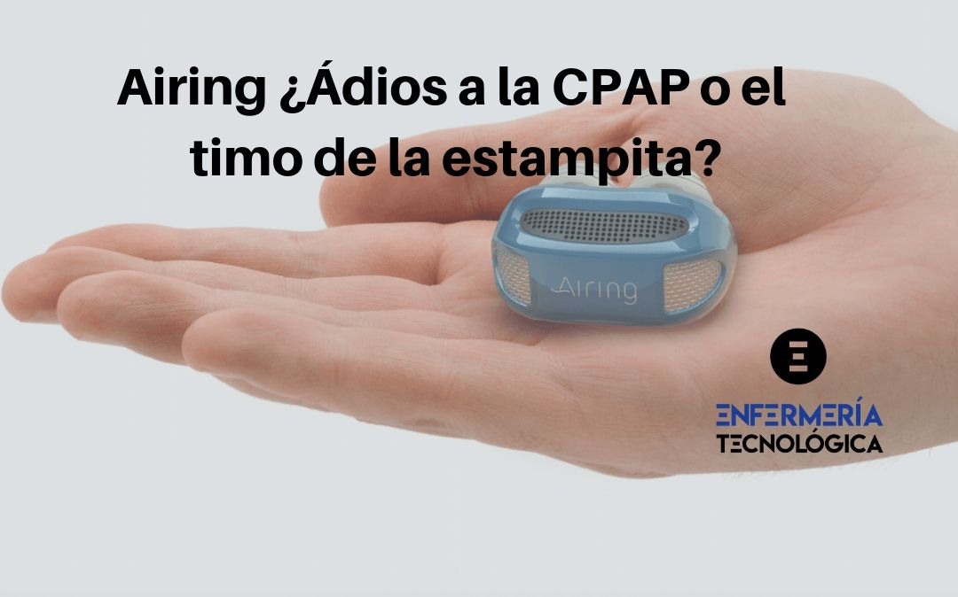 Airing ¿Adiós a la CPAP o el timo de la estampita?