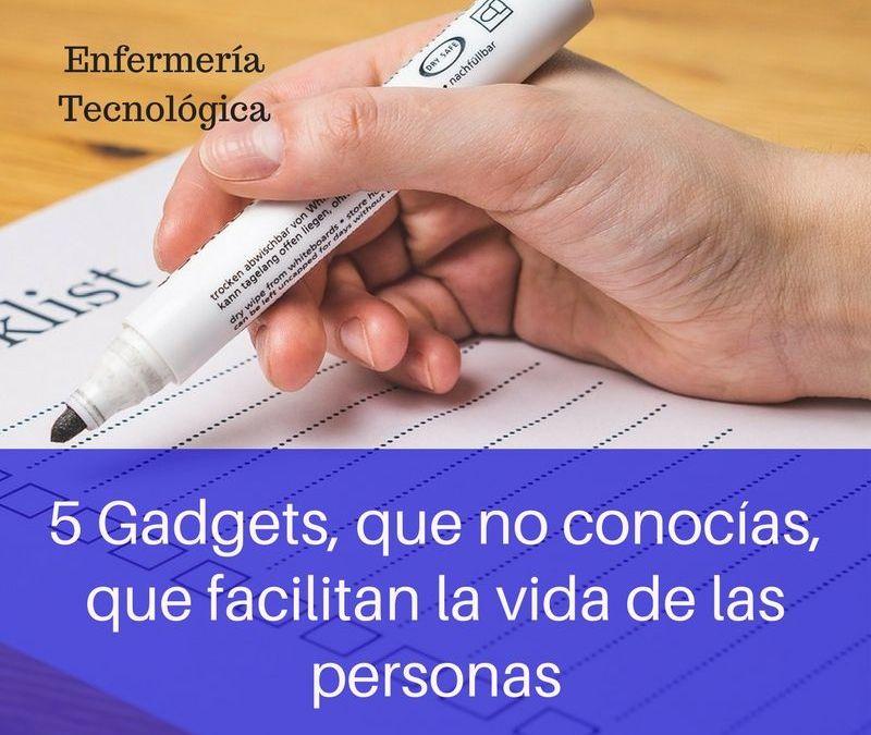 5 gadgets, que no conocías, que facilitan la vida de las personas.