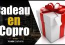 🎁   Un KDO si tu achètes en COPRO !