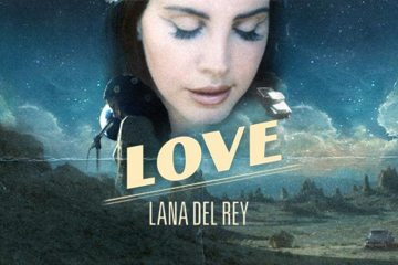 Lana Del Rey Love Music Video