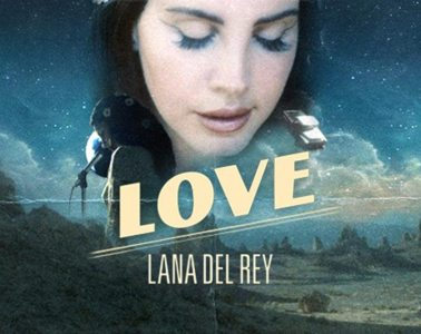 Lana Del Rey New Single Love