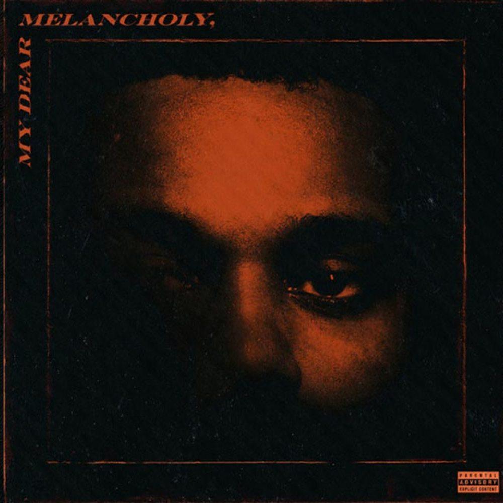 The Weeknd My Dear Melancholy release