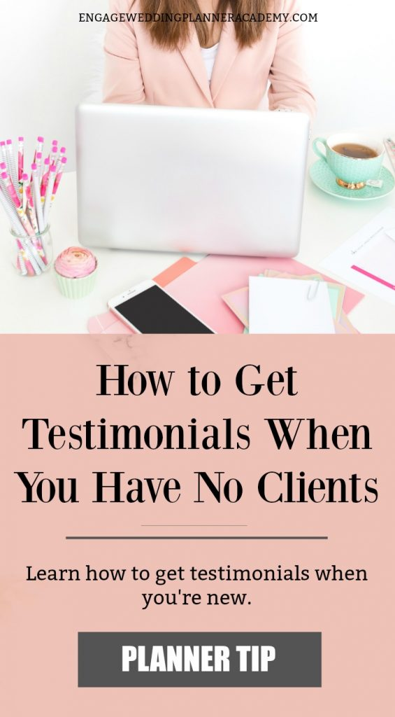 How to Get Testimonials When You Have No Clients. Testimonials are a great way to provide brides with reassurance that you're the best wedding planner to hire. Learn how to get testimonials when you're new. Effective Marketing Strategies for wedding Planners, get great customer testimonials, How to get reviews, how to get testimonials, Marketing Ideas For Small Business, Modern Marketing Wedding Planners, Wedding Planner Marketing Tips