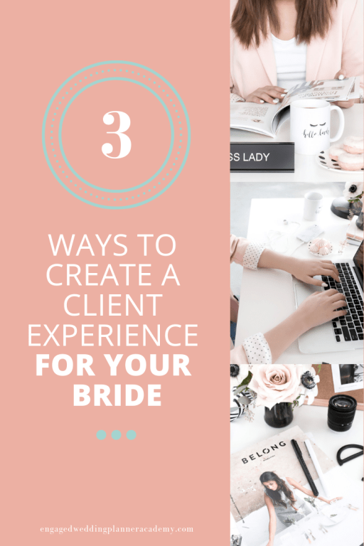 Learn how these 3 tips can help you create a client experience your brides will rave about. Added Value, Automation and Workflows, Client Experience, Client Experience For Your Bride, Create a Wedding Planner Workflow, event planning course, How to be a wedding planner, Wedding Business, Wedding Planner Branding, wedding planner business, Wedding Planner Class, Wedding planner course