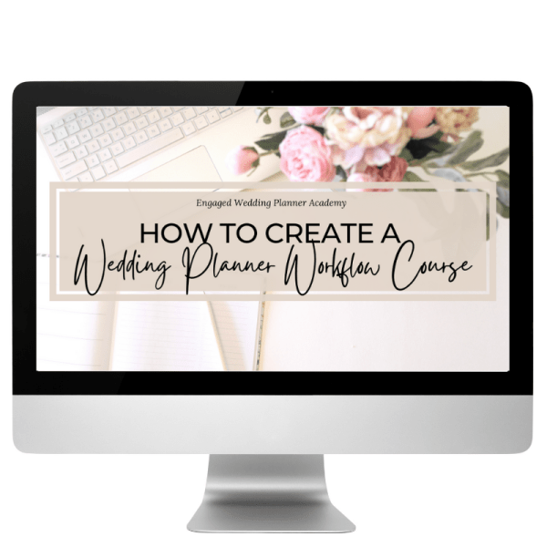 How to Create A Wedding Planner Workflow Course