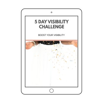 5 Day Visibility Challenge