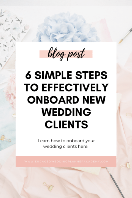 How do you onboard new wedding clients? This might be a question your asking right now, but after reading this article, you will be an expert! | Onboard New Wedding Clients, Onboarding, successful wedding business, Wedding Admin, Wedding Business Processes, wedding planner business process, wedding planner clients, wedding planner get clients, wedding planner workflow