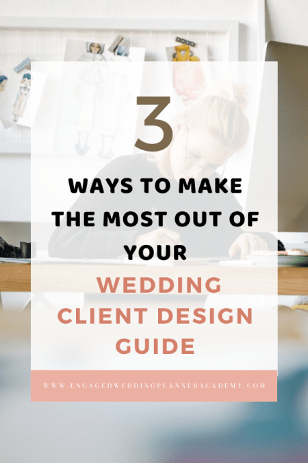 When designing a client's wedding, you need to know the basics. Here are 3 ways to make the most of your wedding client design guide. | client wedding design, full service wedding planner, Wedding Client Design Guide, wedding design expect, wedding designs images