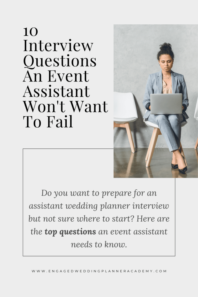 Do you want to prepare for an assistant wedding planner interview but not sure where to start? Here are the top questions an event assistant needs to know.