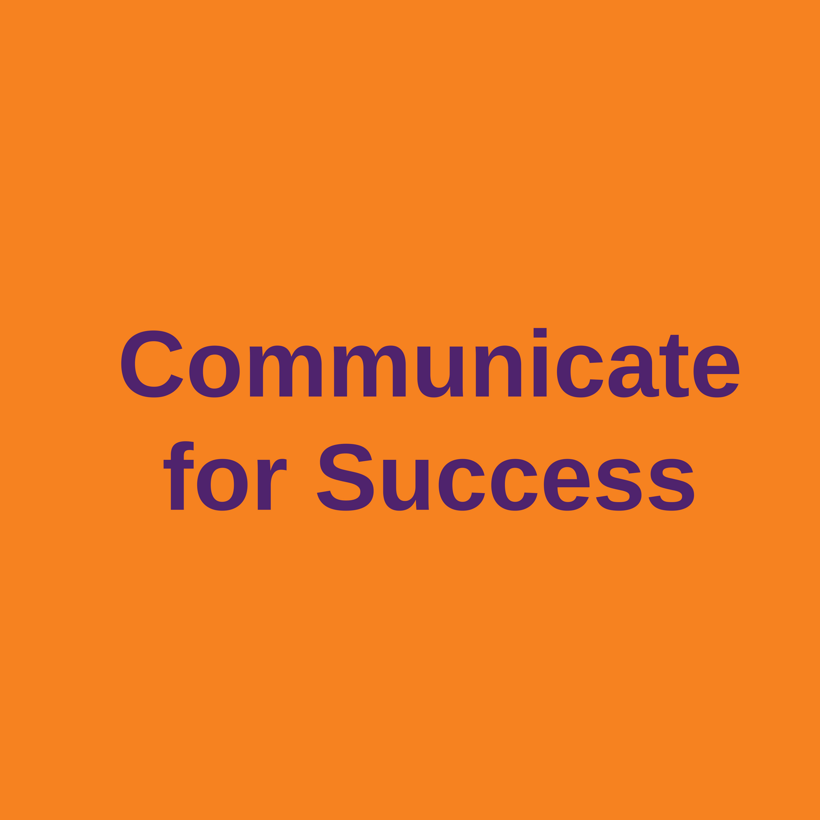 communicate for success