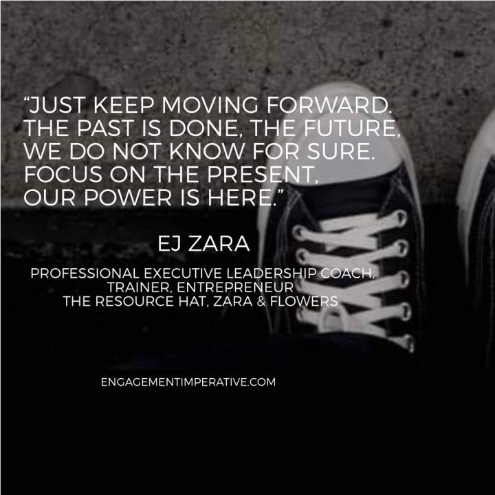 Keep Moving Forward with EJ Zara