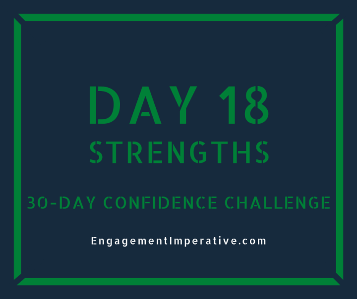 Day 18: Strengths and Confidence