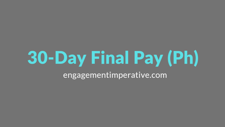 30-Day Final Pay (Ph)