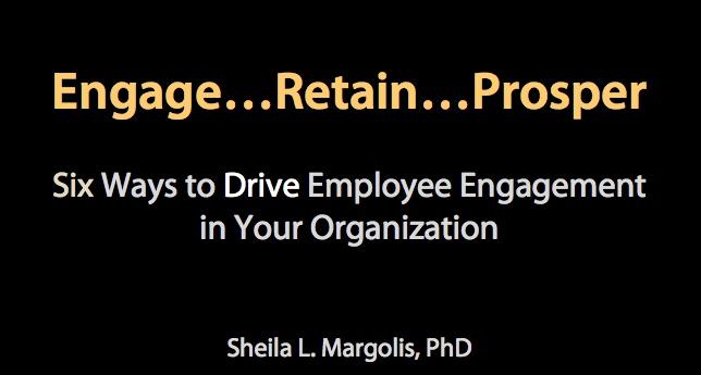 Drive employee engagement - Engage Retain Prosper from slideshare.net